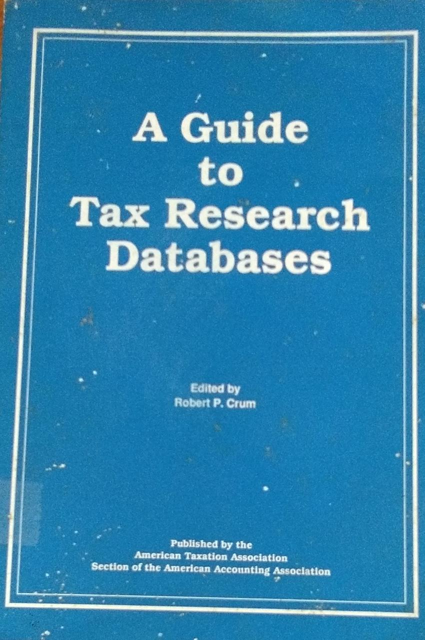 A Guide to Tax Research Databases